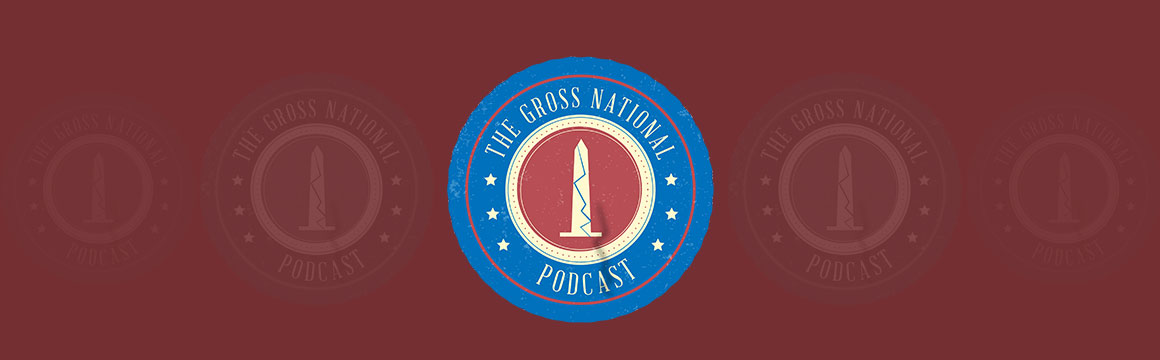 The Gross National Podcast with Gil Gross